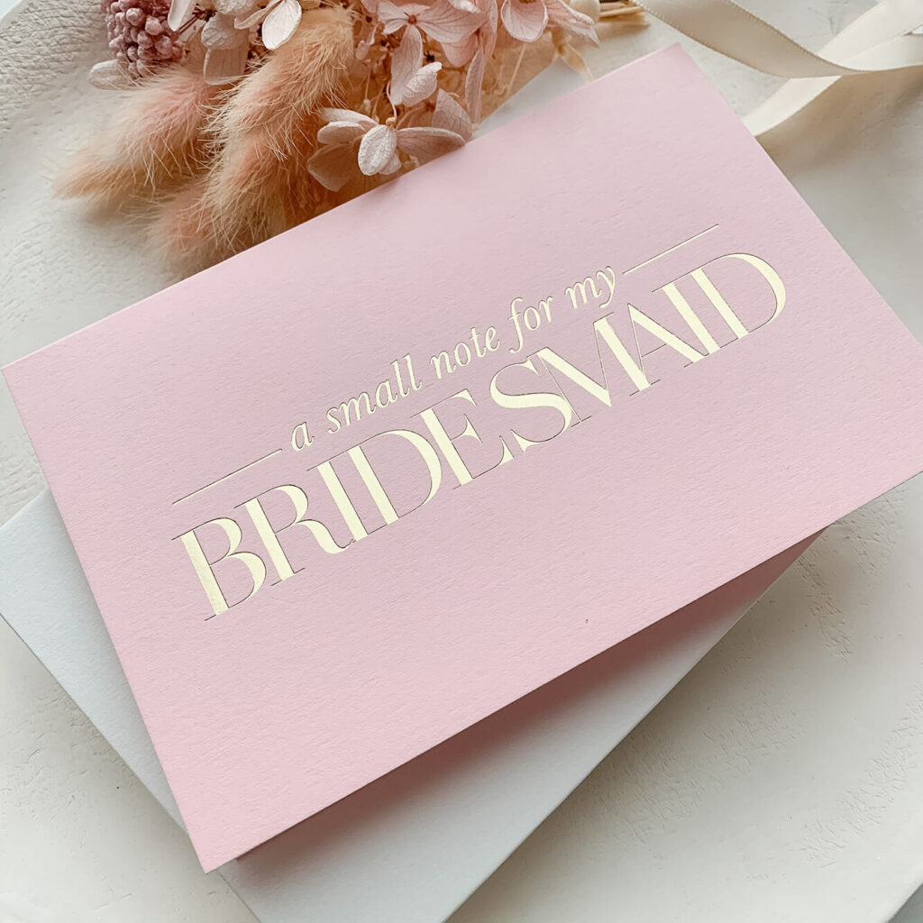 Bridal Party Card - A Note for my Bridesmaid | Lala Design Perth WA