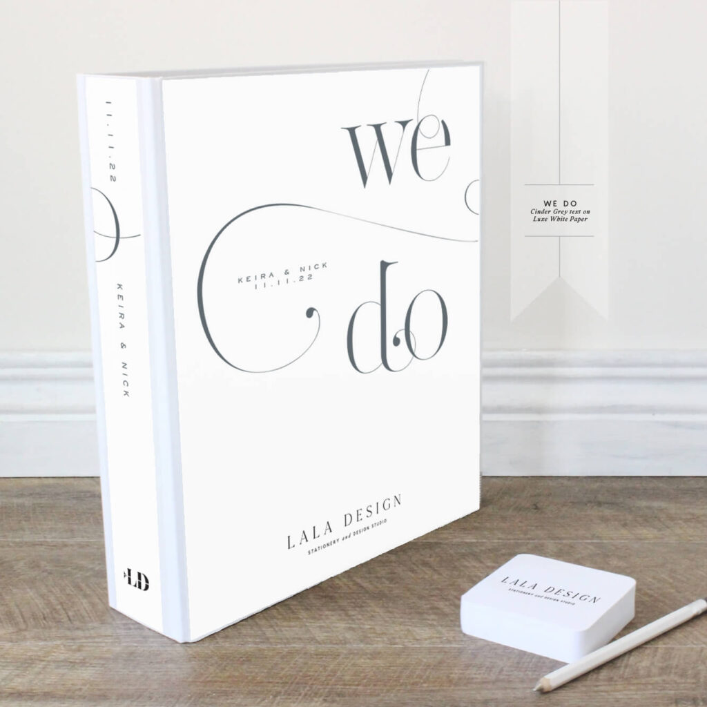 We Do Wedding Planner | Lala Design Perth | Cinder grey text on luxe white paper